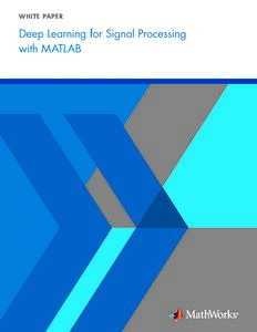 Deep Learning for Signal Processing with MATLAB