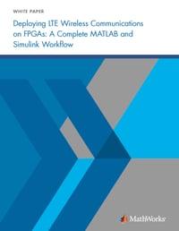 Deploying LTE Wireless Communications on FPGAs
